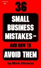 36 Small Business Mistakes- How to Avoid Them, Stevens, Mark, 0139189203, Book,