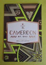 STARBUCKS 2015 - Series Reserve Tasting Card CAMEROON MT. OKU - NEW