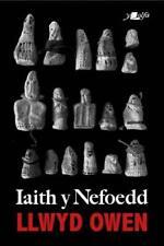 Iaith Y Nefoedd Par Llwyd Owen , Neuf Livre ,Gratuit & , (Livre de Poche)