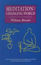 Meditation in a Changing World-William Bloom