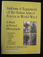 Uniforms & Equipment of the Italian Armed Forces in World I 500+ color/bw images