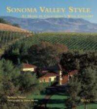Sonoma Valley Style: At Home in California's Wine Country