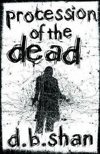The City Trilogy (1) - Procession of the Dead, D. B. Shan