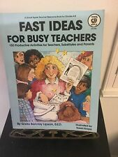 FAST IDEAS FOR BUSY TEACHERS. 150 REPRODUCIBLE ACTIVITIES, GRADES 4-8, PAPERBACK
