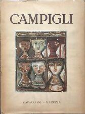 CAMPIGLI. Testo di Raffaele Carrieri. Edizioni del Cavallino 1945