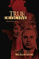 True Detective (Nathan Heller Novels) by Max Allan Collins Book The Fast Free