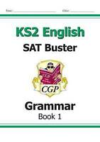 KS2 English SAT Buster: Grammar Book 1 (for the 2019 tests) by CGP Books (Paperb