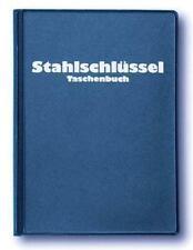 Stahlschlüssel-Taschenbuch 2019 | Wissenswertes über Stähle | Wegst (u. a.)