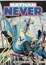 NATHAN NEVER N° 52 - BERSAGLIO UMANO - prima edizione
