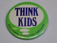 Think Kids Educational Consulting ECA Pin Vintage Old Metal Button Round Pinback