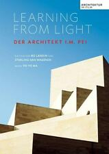 Learning from the Light - Der Architekt I.M. Pei (2011)