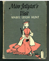 Miss Jellytot's Visit by Mabel Leigh Hunt Stated First Edition 1955 Vintage Book