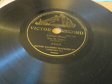 78RPM Victor 4603 Dan W. Quinn, Football (c1905) 1st audio reference to FB? wV-