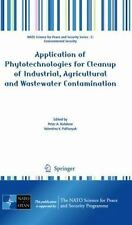 Application of Phytotechnologies for Cleanup of Industrial, Agricultural and...
