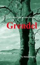 A Critical Look at John Gardner's Grendel