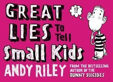 Great Lies to Tell Small Kids Riley, Andy Paperback