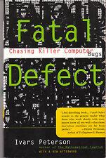 Fatal Defect: Chasing Killer Computer Bugs - Ivars Peterson - AUS SELLER