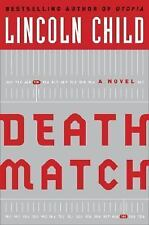 Death Match: A Novel (Child, Lincoln) by Child, Lincoln