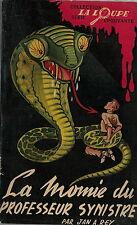 RARE EO LA LOUPE N° 3 DE 1953 JAN A.REY : LA MOMIE DU PROFESSEUR SYNISTRE