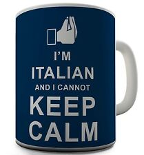 Italian Cannot Keep Calm Funny Novelty Mug