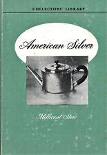 Antique American Silver - Three Centuries Makers Development / Scarce Book