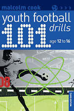 101 Youth Football Drills: Age 12 to 16 by Malcolm Cook (Paperback, 2009)