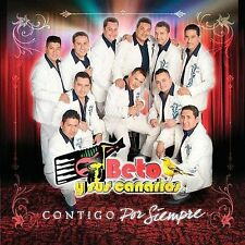 Beto Y Sus Canarios : Contigo Por Siempre CD