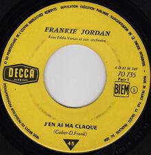 FRANKIE JORDAN J'EN AI MA CLAQUE / BELLE-MAMAN FRENCH 45 SINGLE EDDIE VARTAN
