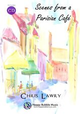 Scenes from a Parisian Cafe - Chris Lawry (Bb Clarinet & Piano)  [Sheet Music]