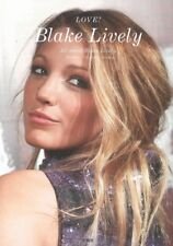 LOVE! Blake Lively Photo Collection Book