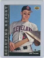 1992 Upper Deck Scouting Report #SR22 JIM THOME (Indians) HOF