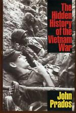 The Hidden History of the Vietnam War, Prados, John