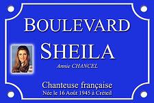 PLAQUE de RUE Place SHEILA RINGO 30X20cm ALU NEUF