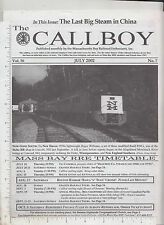 9531 Callboy mag 2002 Mass Bay Railroad Enthusiasts Ward Hill, MA David W. Brown