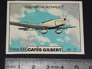 CHROMO 1936 CAFES GILBERT AVIATION AVION CAUDRON-RENAULT