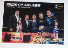 Josh Barnett Nobuyuki Sakakibara Signed 2006 Pride FC Grand Prix Promo Card PR-8