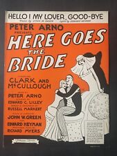 Hello! My Lover, Good-Bye  -  Vintage Sheet Music  - Here Goes the Bride