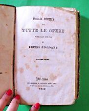 Raccolta completa di tutte le opere di Pietro Giordani - 1^ Ed. Muratori 1840