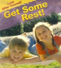 Get Some Rest! (Look After Yourself)