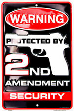 Warning Protected by Second Amendment Security