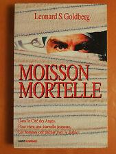 Moisson Mortelle. Leonard S. Goldberg. Roman policier éditions Payot Suspense