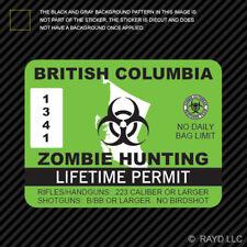 British Columbia Zombie Hunting Permit Sticker Decal Vinyl Canada Bc