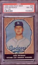 1958 HIRES ROOT BEER DON DRYSDALE NO TAB CARD NO:55 PSA 8 MEAR MINT-MINT