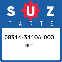 08314-3110A-000 Suzuki Nut 083143110A000, New Genuine OEM Part