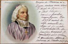 Jacques-Benigne Bossuet 1902 Color Litho Postcard - Bishop, Theologian