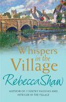 Whispers In The Village (TURNHAM MALPAS),Rebecca Shaw