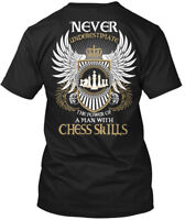 Man With Chess Skills - Never Underestimate The Power Hanes Tagless Tee T-Shirt