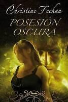 NEW Posesion Oscura (Titania Fantasy) (Spanish Edition) by Christine Feehan