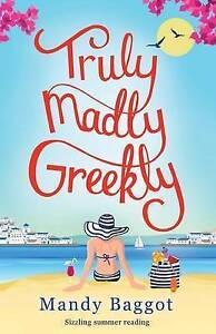 Truly, Madly, Greekly: Sizzling summer reading, Very Good Books