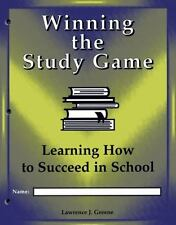 Winning the Study Game: Learning How to Succeed in School - Consumable Student